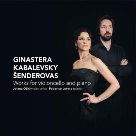 WORKS FOR VIOLONCELLO AND PIANO/ JELENA OCIC & FEDERICO LOVATO [히나스테라, 카발레프스키, 센데로바스: 첼로 작품집]