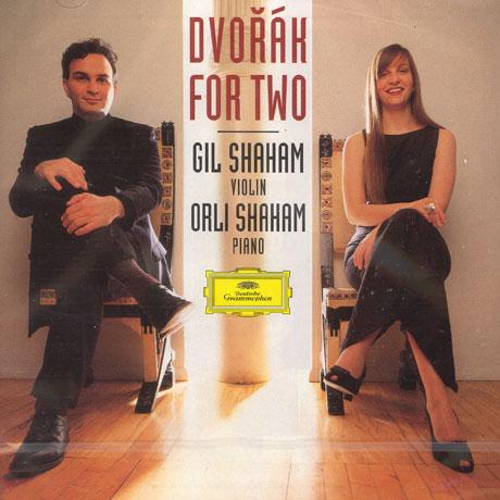 DVORAK FOR TWO/ GIL SHAHAM/ ORLI SHAHAM