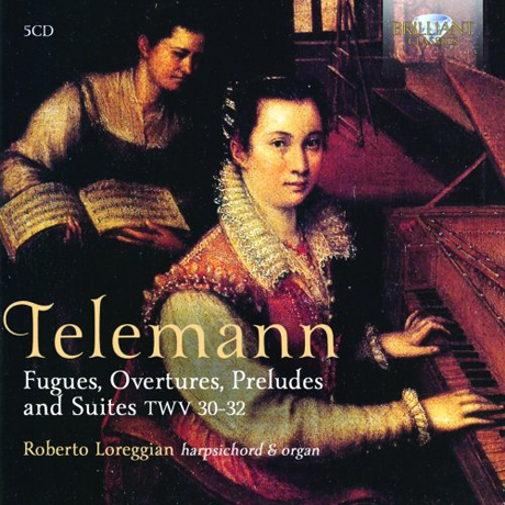 FUGUES, OVERTURES, PRELUDES AND SUITES TWV 30-32/ ROBERTO LOREGGIAN