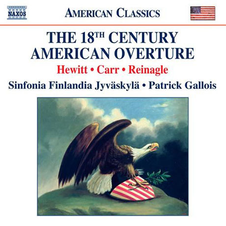 THE 18TH CENTURY AMERICAN OVERTURE/ PATRICK GALLOIS [18세기 미국 서곡 모음집]