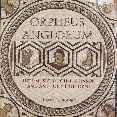 ORPHEUS ANGLORUM: LUTE MUSIC/ YAVOR GENOV [오르페우스 앤글로럼: 존 존슨과 안토니 홀번의 류트 음악 - 야보르 게노프]