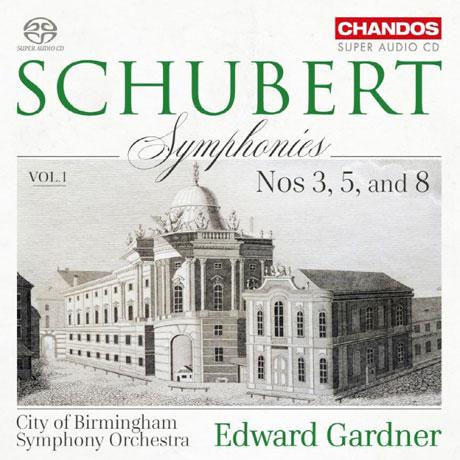 SYMPHONIES NOS.3, 5 & 8/ EDWARD GARDNER [SACD HYBRID] [슈베르트: 교향곡 3, 5 & 8번 <미완성>]