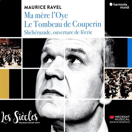 MA MERE L`OYE & LE TOMBEAU DE COUPERIN/ FRANCOIS-XAVIER ROTH [라벨: 어미 거위, 쿠프랭의 무덤 | 프랑수아-자비에 로트]