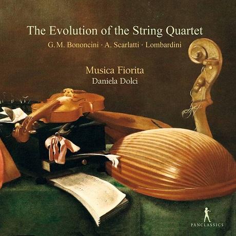 THE EVOLUTION OF THE STRING QUARTET/ MUSICA FIORITA, DANIELA DOLCI [현악사중주의 발전: 보논치니, A. 스카를라티, 시르멘: 소나타와 사중주 - 무지카 피오리타]