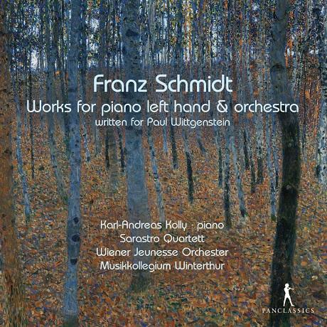 WORKS FOR PIANO LEFT HAND & ORCHESTRA/ KARL-ANDREAS KOLLY, SARASTRO QUARTETT, MUSIKKOLLEGIUM WINTERTHUR [슈미트: 왼손 피아노와 오케스트라를 위한 작품집]