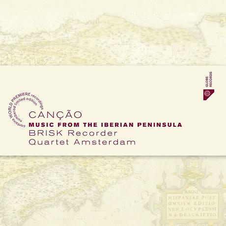 CANCAO: MUSIC FROM THE IBERIAN PENINSULA [이베리아 반도의 음악 - 브리스크 리코더 콰르텟]