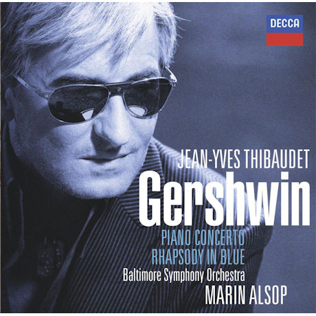 PIANO CONCERTO & RHAPSODY IN BLUE/ JEAN-YVES THIBAUDET, MARIN ALSOP [거쉬인: 피아노 협주곡, 랩소디 인 블루]