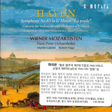 SYMPHONY NO.83 & CELLO CONCERTOS/ MARTIN GABRIEL, ROBERT NAGY, HANS PETER OCHSENHOFER [하이든: 교향곡 83번, 첼로 협주곡 2번 - 나지, 오센호퍼]