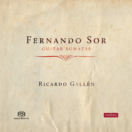 GUITAR SONATAS/ RICARDO GALLEN [SACD HYBRID] [소르: 기타 소나타]