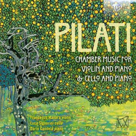 CHAMBER MUSIC FOR VIOLIN, CELLO AND PIANO/ FRANCESCO MANARA, LUCA SIGNORINI, DARIO CANDELA [필라티: 바이올린, 첼로와 피아노를 위한 실내악곡집]