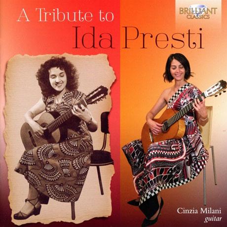 A TRIBUTE TO IDA PRESTI/ CINZIA MILANI [이다 프레스티를 기리며: 독주 기타를 위한 음악 - 친지아 밀라니]