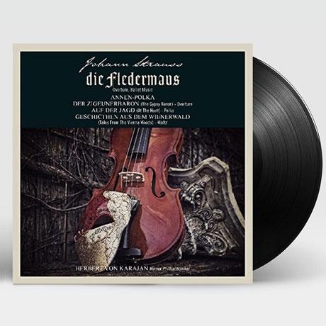 DIE FLEDERMAUS/ HERBERT VON KARAJAN [LP] [요한 스트라우스 2세: '박쥐', '집시 남작', '빈 숲 속의 이야기 - 카라얀]