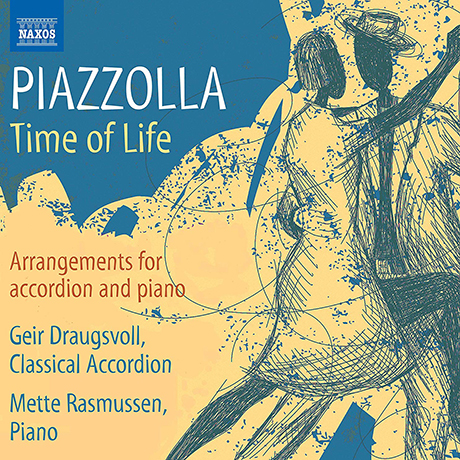 TIME OF LIFE/ GEIR DRAUGSVOLL, METTE RASMUSSEN [피아졸라: 아코디언과 피아노를 위한 편곡 작품집]
