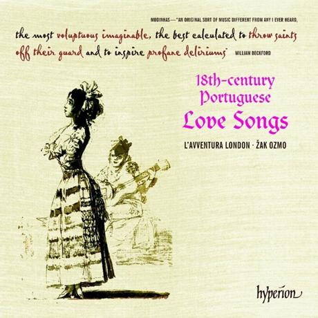 18TH-CENTURY PORTUGUESE LOVE SONGS/ SANDRA MEDEIROS, JOANA SEARA, ZAK OZMO