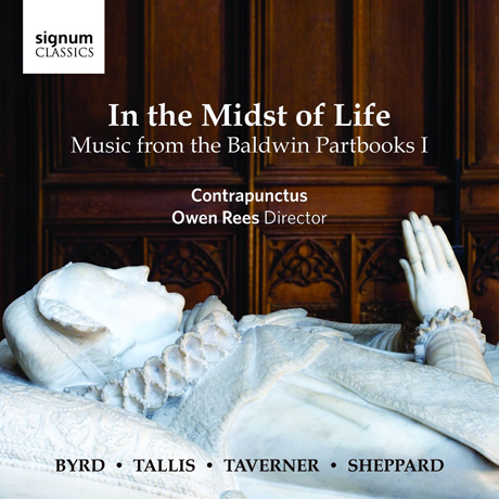 IN THE MIDST OF LIFE: MUSIC FROM THE BALDWIN PARTBOOKS 1/ OWEN REES [볼드윈 파트북 1]