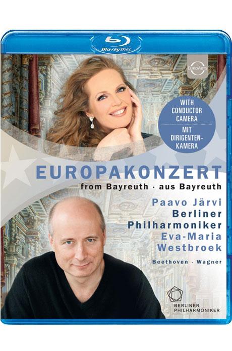 EUROPAKONZERT FROM BAYREUTH/ EVA-MARIA WESTBROEK, PAAVO JARVI [2018 베를린 필 유로파콘서트: 베토벤 교향곡 4번 & 바그너 <베젠동크> 가곡 외]