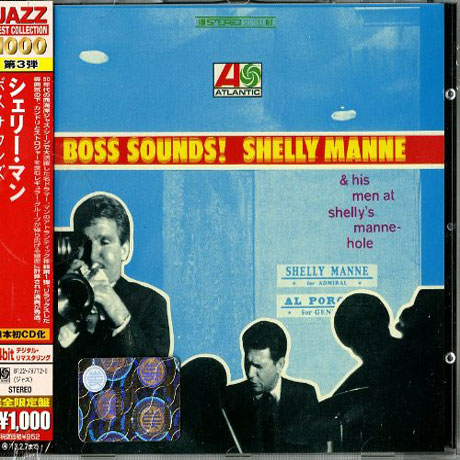 BOSS SOUNDS: SHELLY MANNE & HIS MEN AT SHELLY`S MANNE-HOLE