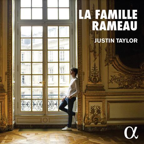 LA FAMILLE RAMEAU/ JUSTIN TAYLOR [라모 일가의 하프시코드 작품집 - 저스틴 테일러]