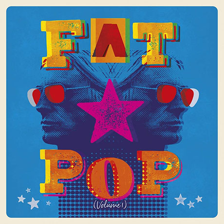 FAT POP VOLUME 1