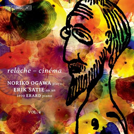 RELACHE, CINEMA: PIANO MUSIC VOL.4/ NORIKO OGAWA [SACD HYBRID] [사티: 피아노 솔로 4집 - 르라슈, 시네마 | 오가와 노리코]