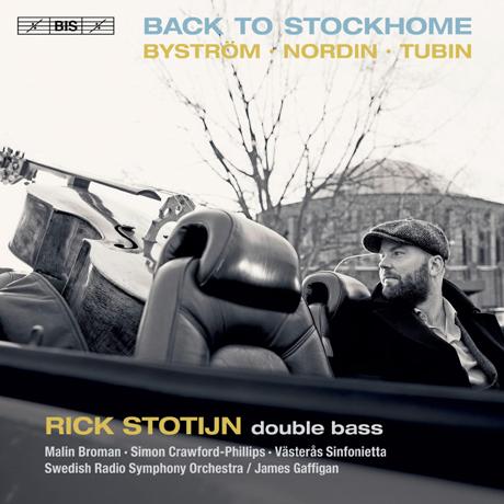 BACK TO STOCKHOMES: BYSTROM, NORDIN, TUBIN [SACD HYBRID] [뷔스트룀, 누딘, 투빈: 더블 베이스 작품집 - 릭 슈토테인]