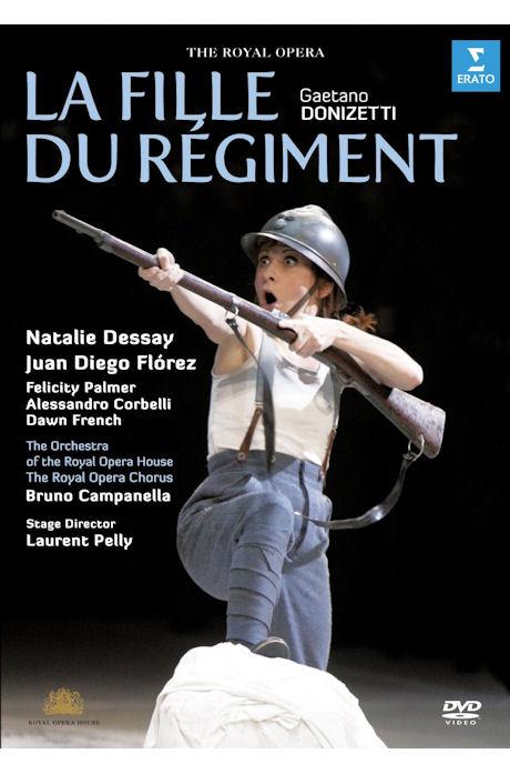 LA FILLE DU REGIMENT/ DESSAY-FLOREZ-CAMPANELLA-PELLY