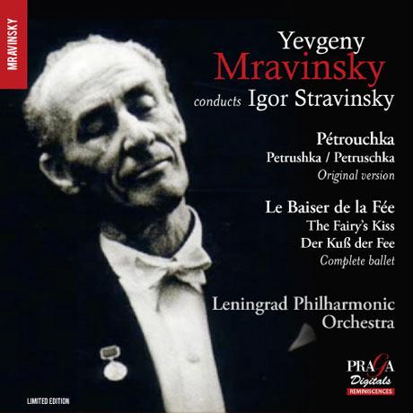 PETRUSHKA & THE FAIRY'S KISS/ YEVGENY MRAVINSKY [SACD HYBRID] [스트라빈스키: 페트루슈카(1947), 요정의 입맞춤(전곡)]