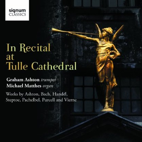IN RECITAL AT TULLE CATHEDRAL/ GRAHAM ASHTON, MICHAEL MATTHES