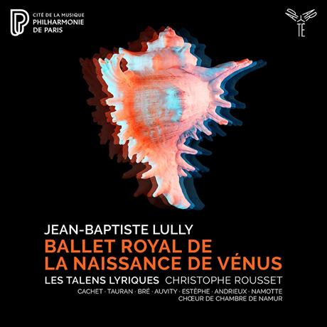 BALLET ROYAL DE LA NAISSANCE DE VENUS/ CHRISTOPHE ROUSSET [륄리: 비너스의 탄생]