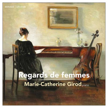 REGARDS DE FEMMES/ MARIE-CATHERINE GIROD [마리-카트린느 지로: 여성 작곡가들의 작품]