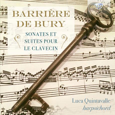 SONATES ET SUITES POUR LE CLAVECIN/ LUCA QUINTAVALLE [바리에르 & 드 뷔리: 클라브생 소나타 및 모음곡집] DE BURY