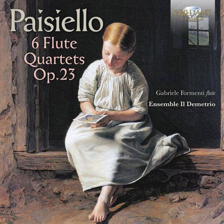 6 FLUTE QUARTETS OP.23/ GABRIELE FORMENTI, ENSEMBLE IL DEMETRIO [파이시엘로: 여섯 개의 플루트 사중주]