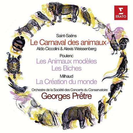LE CARNAVAL DES ANIMAUX, LES ANIMAUX MODELES, LA CREATION DU MONDE/ GEORGES PRETRE [ORIGINAL JACKET] [생상스: 동물의 사육제 & 풀랑크, 미요 - 프레트르]