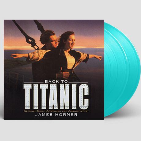 BACK TO TITANIC [타이타닉: 세컨드 버전] [180G TURQUOISE LP] [한정반]