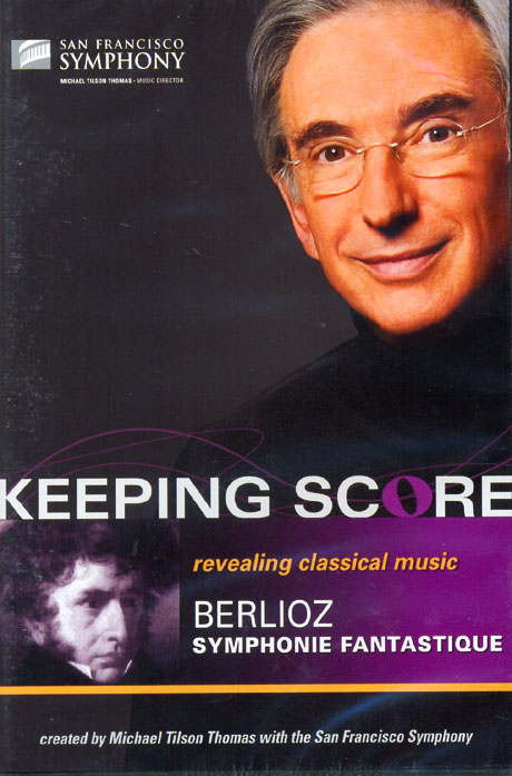 SYPHONIE FANTASTIQUE/ MICHAEL TILSON THOMAS [KEEPING SCORE] [베를리오즈 환상교향곡]