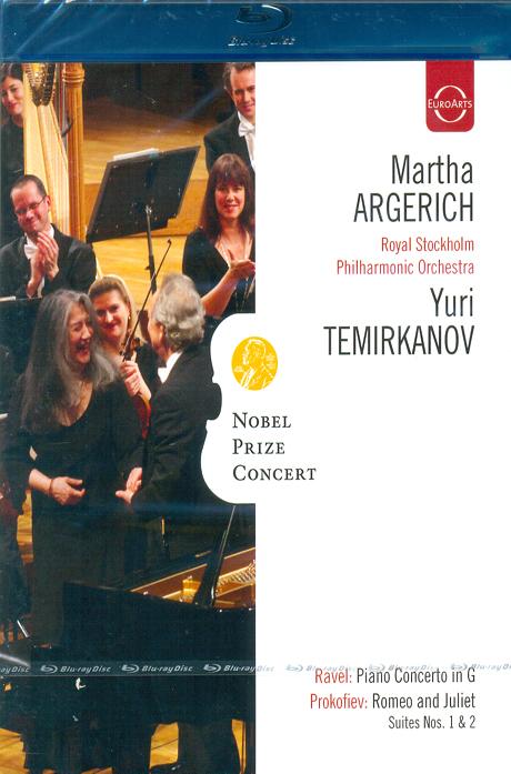 NOBEL PRIZE CONCERT/ MARTHA ARGERICH, YURI TEMIRKANOV [노벨상 기념 콘서트 2009: 라벨 피아노 협주곡, 프로코피예프 로미오와 즐리엣] [블루레이 전용플레이어 사용]