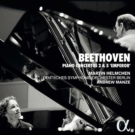 "PIANO CONCERTOS 2 & 5 ""EMPEROR""/ MARTIN HELMCHEN, ANDREW MANZE [베토벤: 피아노 협주곡 2 & 5번<황제> - 마르틴 헬름헨, 앤드류 맨지]"