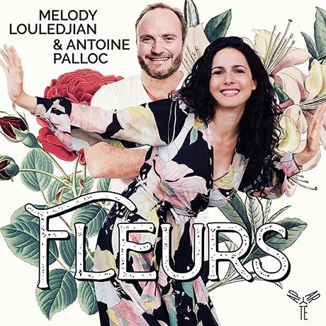 FLEURS/ MELODY LOULEDJIAN, ANTOINE PALLOC [꽃에 얽힌 프랑스 기곡집 - 멜로디 룰레드지앙]