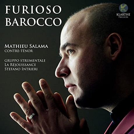 FURIOSO BAROCCO/ MATHIEU SALAMA [열광의 바로크: 아리아집 - 매튜 살라마]