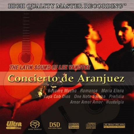 CONCIERTO DE ARANJUEZ: THE LATIN SOUND [SACD HYBRID]