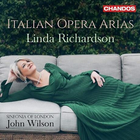 ITALIAN OPERA ARIAS/ LINDA RICHARDSON, JOHN WILSON [린다 리처드슨: 이탈리아 오페라 아리아집]