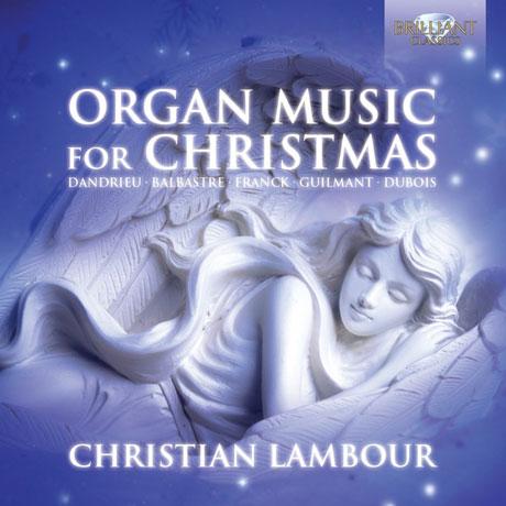 ORGAN MUSIC FOR CHRISTMAS/ CHRISTIAN LAMBOUR [크리스티앙 람부르: 크리스마스를 위한 오르간 작품집]