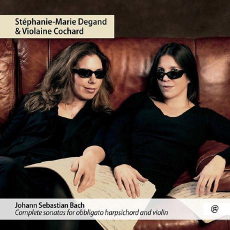 COMPLETE SONATAS FOR OBBLIGATO HARPSICHORD AND VIOLIN/ VIOLAINE COCHARD, STEPHANIE-MARIE DEGAND [바흐: 바이올린 소나타 전곡 - 스테파니 마리 드간]