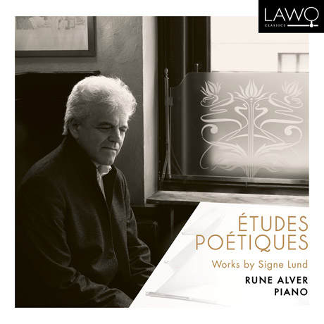 ETUDES, POETIQUES/ RUNE ALVER [시그네 룬드: 시적인 연습곡 - 루네 알베르]