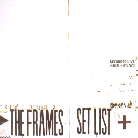 SET LIST: RECORDED LIVE IN DUBLIN NOV 2002