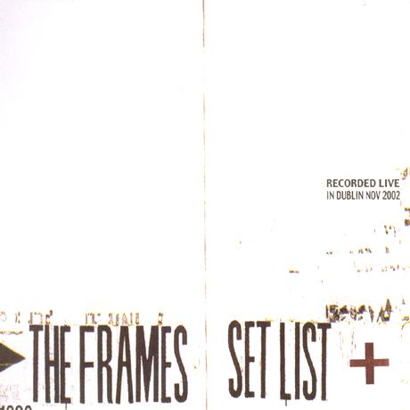 SET LIST: RECORDED LIVE IN DUBLIN NOV 2002