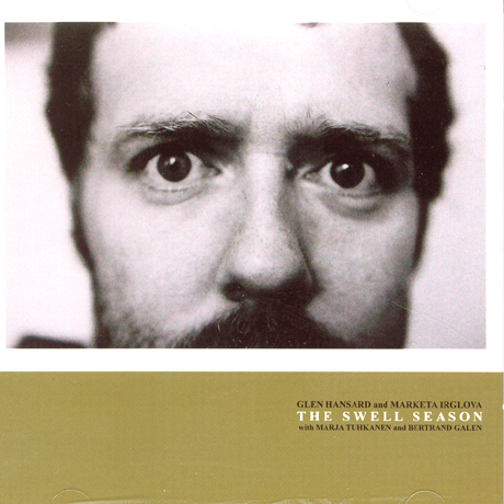 THE SWELL SEASON [GLENN HANSARD & MARKETA IRGLOVA]