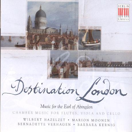 DESTINATION LONDON: CHAMBER MUSIC FOR FLUTES, VIOLA AND CELLO [플루트 사중주들]