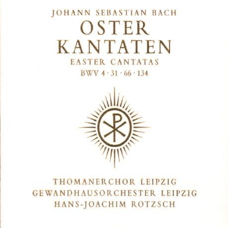 EASTER CANTATAS BWV4,31,66,134/ THOMANER CHOR LEIPZIG/ HANS-JOACHIM ROTZSCH [바흐 부활절 칸타타집]