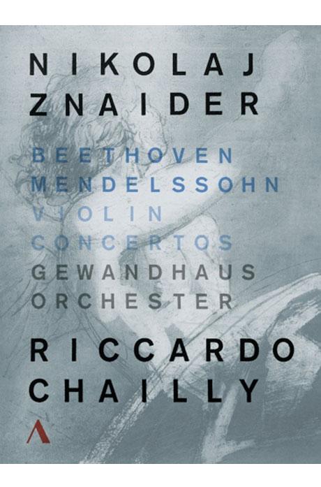 VIOLIN CONCERTOS/ NIKOLAJ ZNAIDER, RICCARDO CHAILLY [베토벤 & 멘델스존: 바이올린 협주곡]